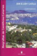 Juan De Leon Y Castillo: Coleccion De Biografias De Cientificos C Anarios -4 por A. Sebastian Hernandez Gutierrez epub
