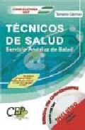 Tecnicos De Salud Servicio Andaluz De Salud (sas): Temario Comun por Vv.aa.