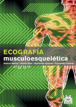 Ecografía Musculoesquelética (color)   por Ramon Balius, Xavier Sala, Guillermo Alvarez
