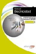 Manual De Electricidad: Formacion Para El Empleo por Vv.aa.
