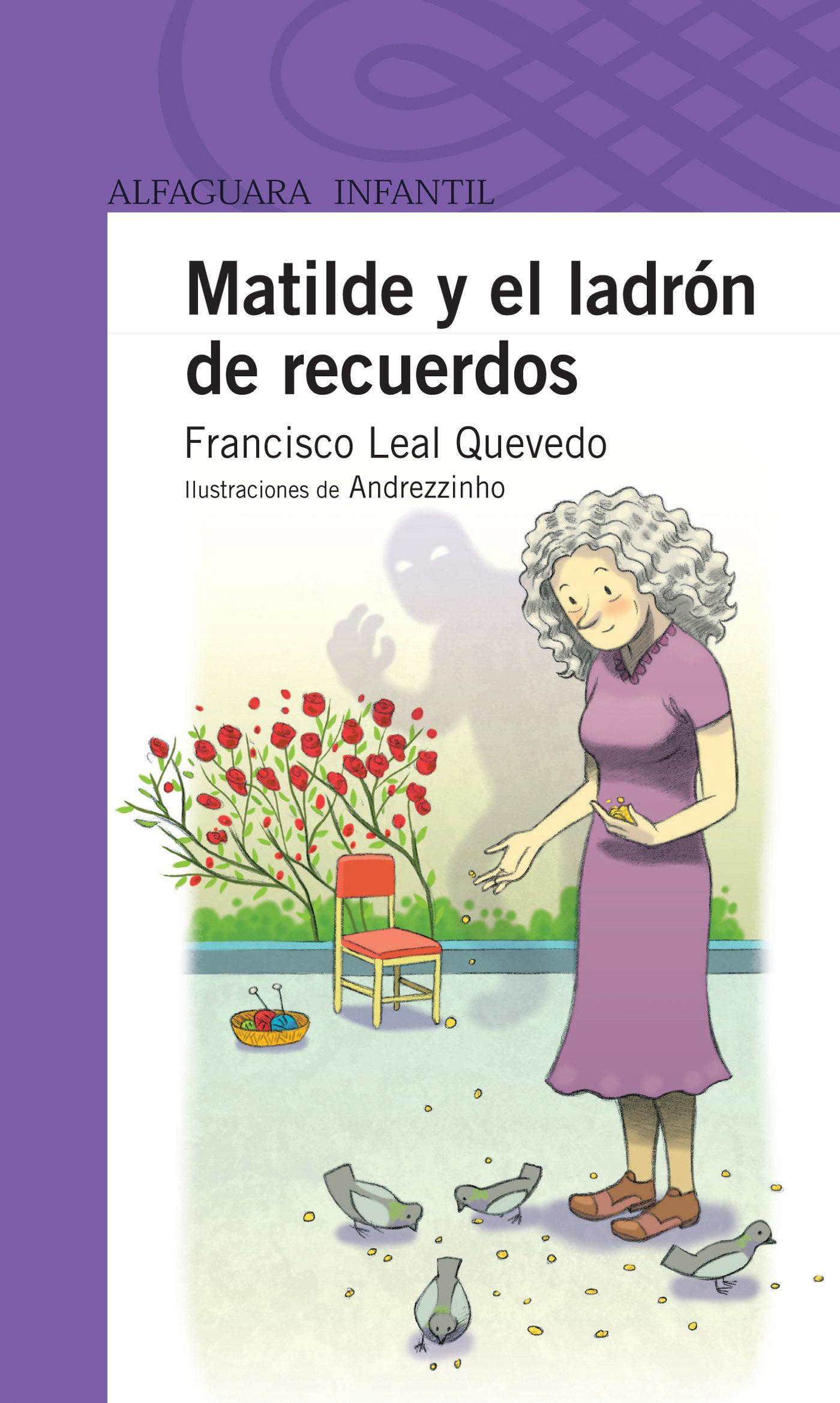 MATILDE Y EL LADRÓN DE RECUERDOS EBOOK | LEAL QUEVEDO FRANCISCO ...