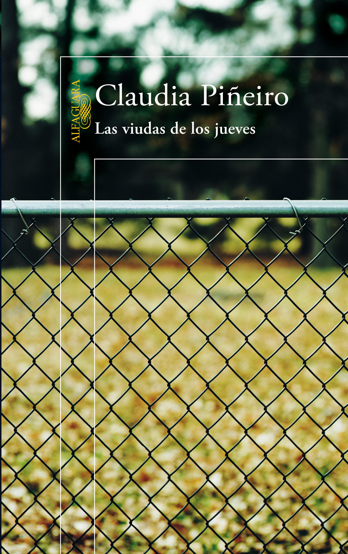 Las Viudas De Los Jueves Ebook Claudia Pineiro Descargar Libro