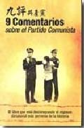 9 Comentarios Sobre El Partido Comunista por Anonimo
