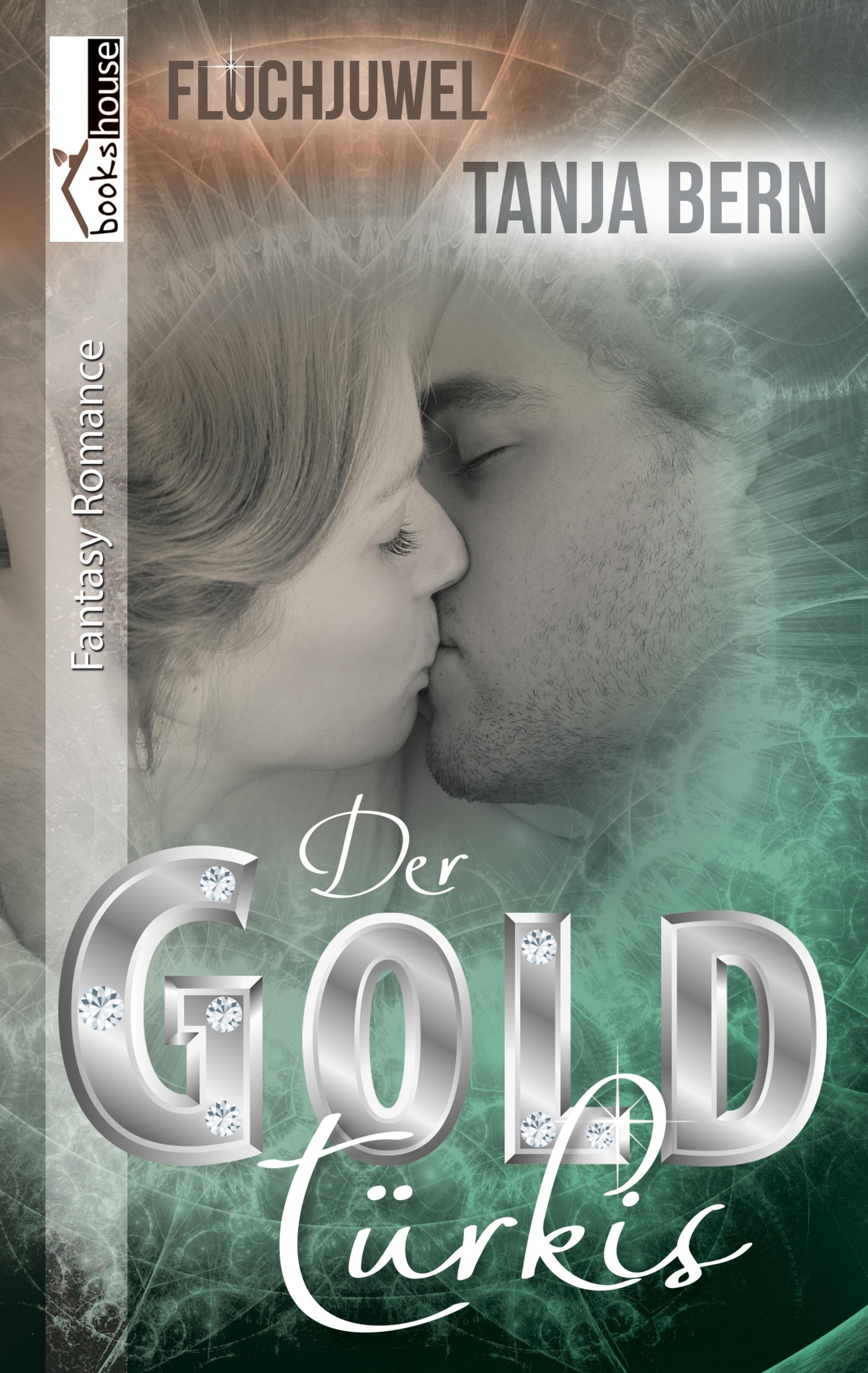 der goldtürkis - fluchjuwel (ebook)-tanja bern-9789963535552