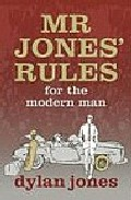 Mr Jones Rules por Dylan Jones epub