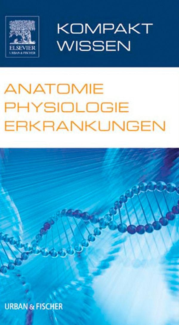 KOMPAKTWISSEN ANATOMIE PHYSIOLOGIE ERKRANKUNGEN EBOOK | | Descargar ...