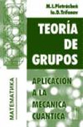 teoria de grupos: aplicacion a la mecanica cuantica-m.i. pietrashen-ie.d. trifonov-9785836000462