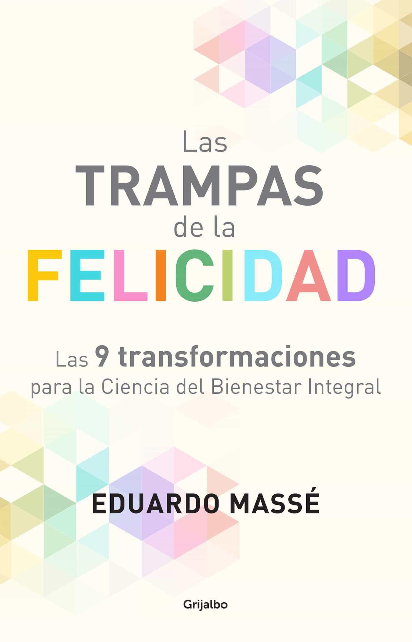 Las Trampas De La Felicidad   por Eduardo Masse epub