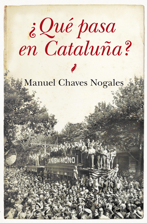 Resultado de imagen de portada del libro ¿Que pasa con Cataluña?, de Nogales