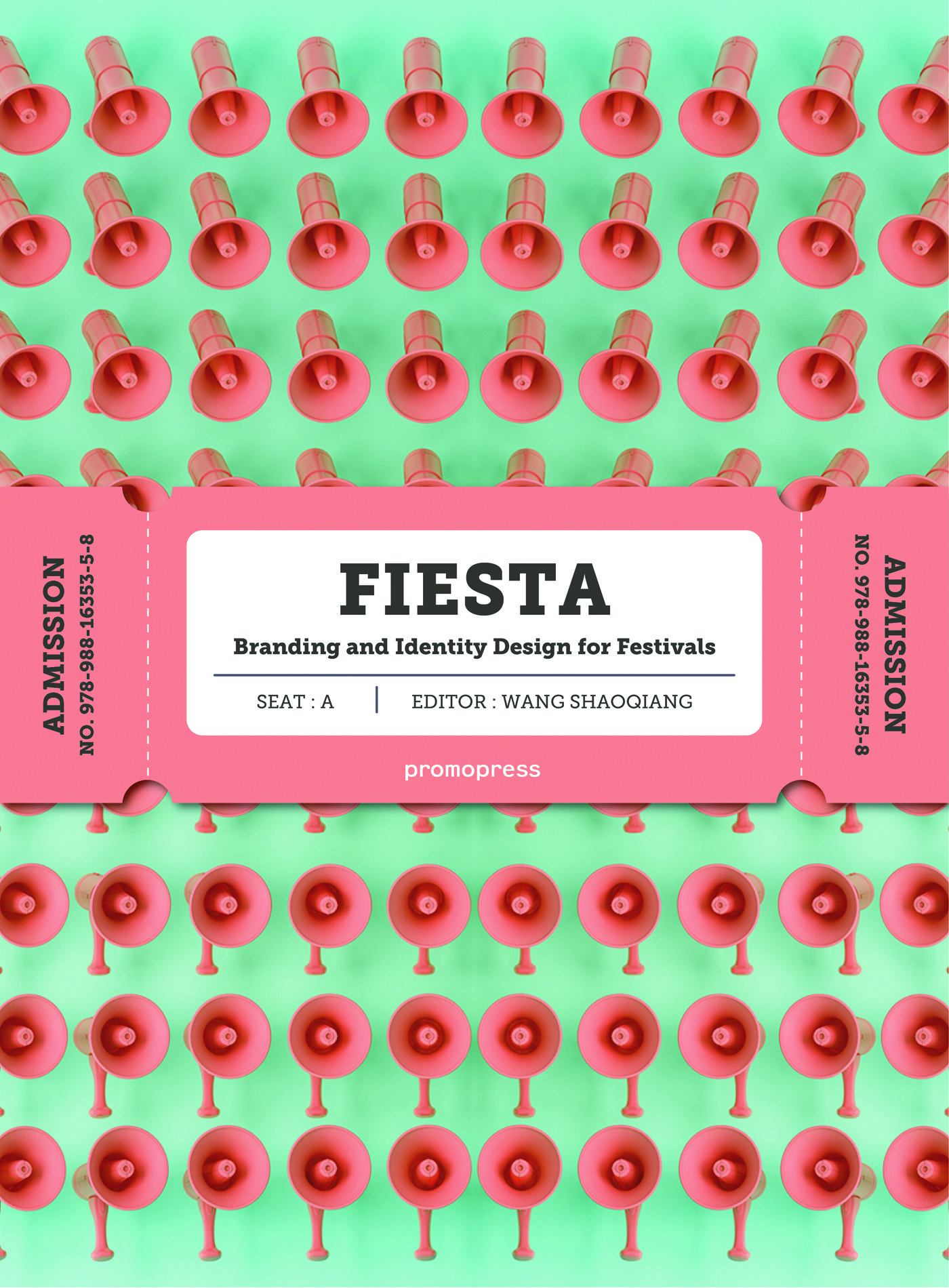 fiesta: branding and identity design for festials-wang shaoqiang-9788416851362