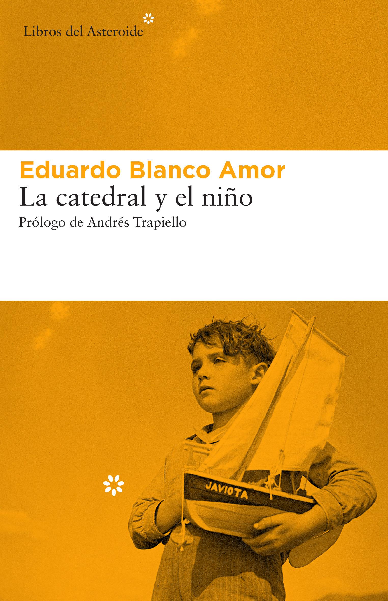 La Catedral Y El Niño por Eduardo Blanco Amor