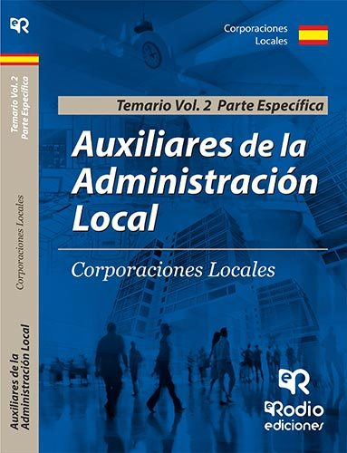 Auxiliares De Administración Local (vol. 2) Parte Especifica por Vv.aa.