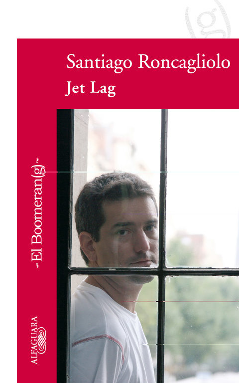Jet Lag por Santiago Roncagliolo