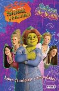 Shrek 3: Lucha Por Mas Mas Alla. Libro De Colorear Y Actividades por Vv.aa.