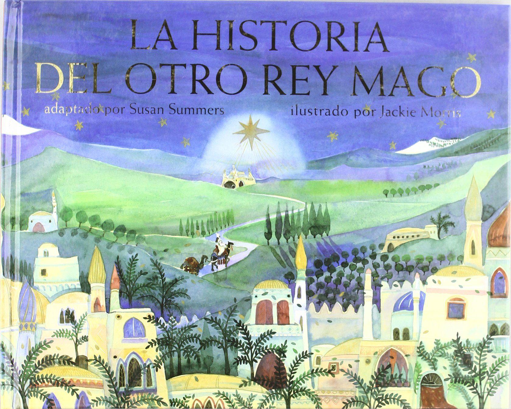 la historia del otro rey mago-susan summers-9788428213462