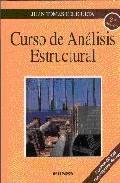 Curso De Analisis Estructural (2ª Ed.) (incluye Cd-rom) por Juan Tomas Geligüeta