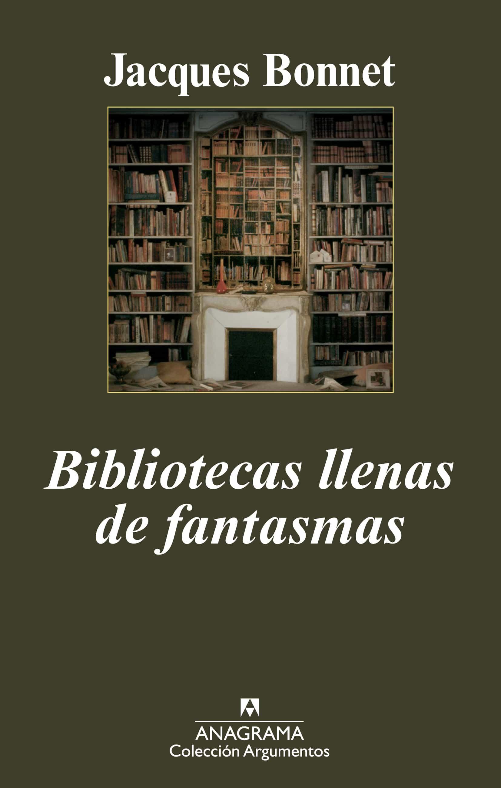 bibliotecas llenas de fantasmas-jacques bonnet-9788433963062