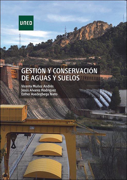 gestión y conservación de aguas y suelos (ebook)-vicenta muñoz andres-9788436271362