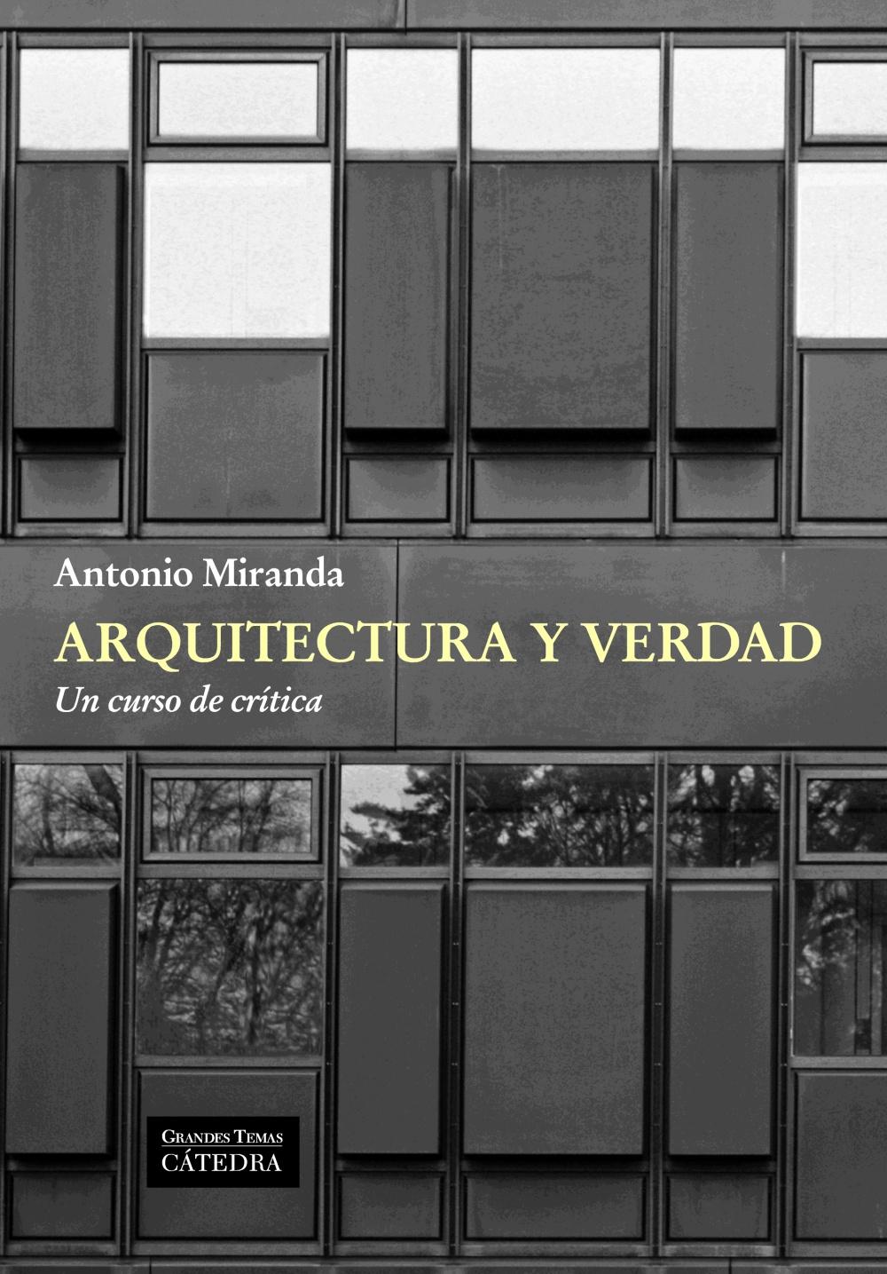 arquitectura y verdad-antonio miranda-9788437631462