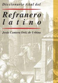 Diccionario Akal Del Refranero Latino por Jesus Cantera Ortiz De Urbina epub