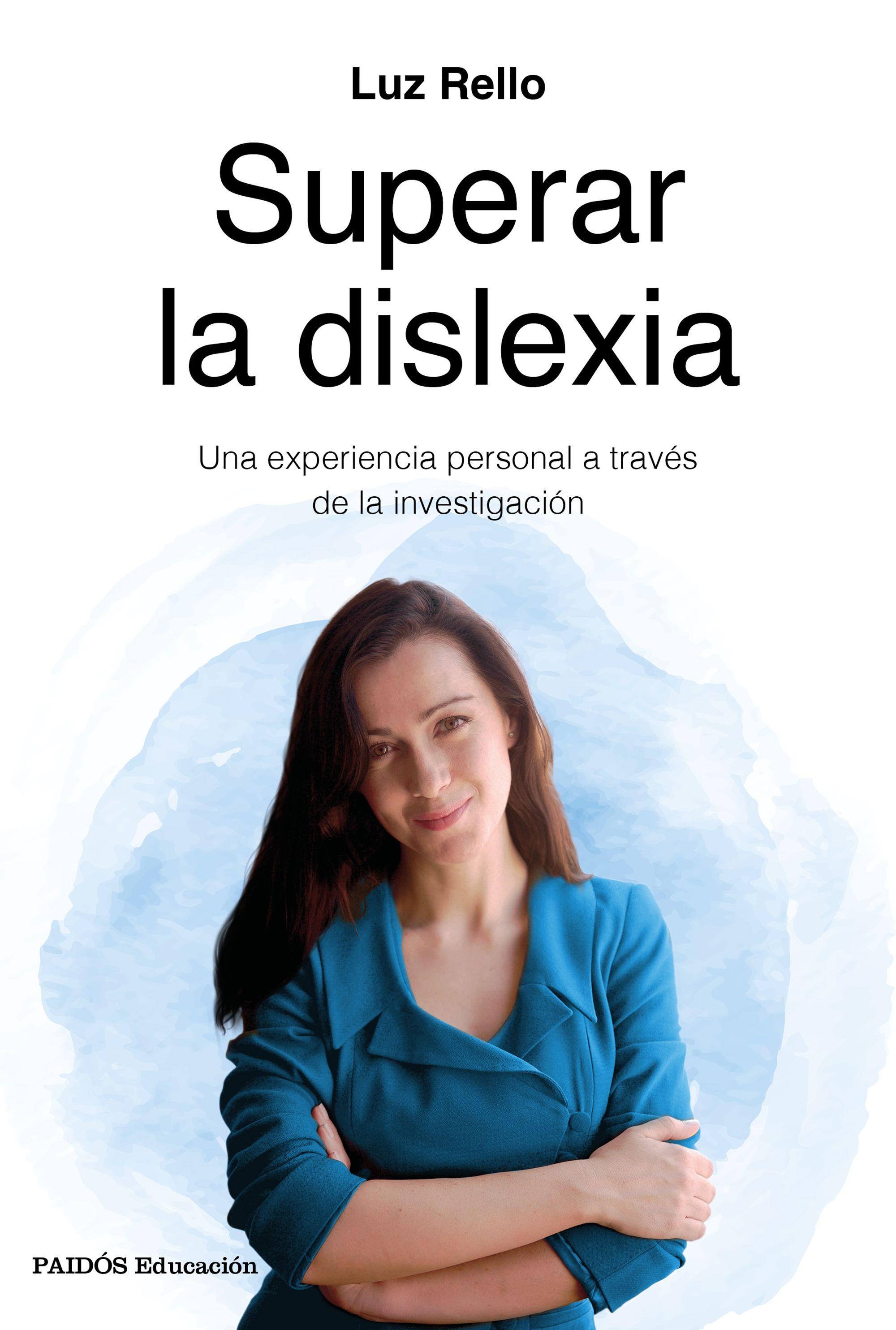 Superar La Dislexia por Luz Rello