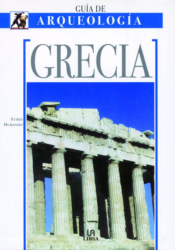 Guia De Arqueologia: Grecia por Furio Durando epub