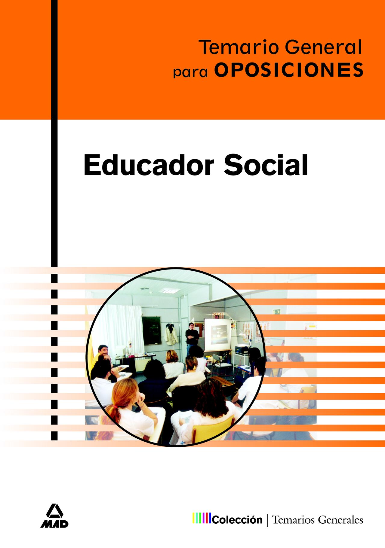 Educador Social. Temario General por Vv.aa.