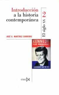 introduccion a la historia contemporanea: siglo xx (3ª ed.)-9788470901362