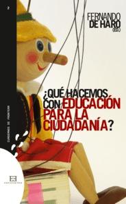 ¿que Hacemos Con La Educacion Para La Ciudadania? por Fernando De Haro Gratis