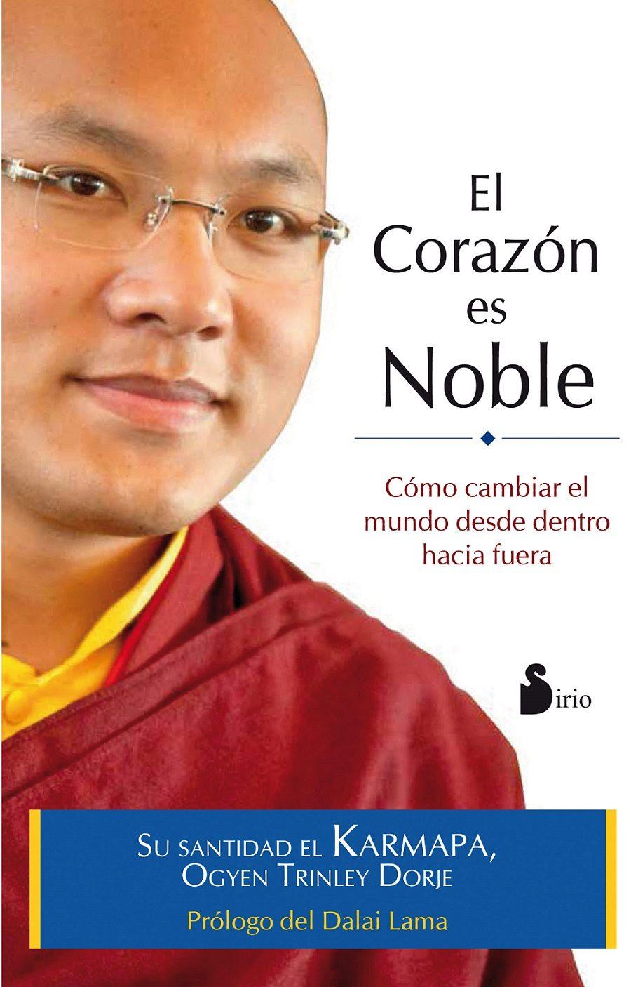 El Corazon Es Noble por Ogyen Trinley Dorje