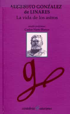 La Vida De Los Astros por Augusto Gonzalez De Linares;                                                                                                                                                                                                          Est. De Carlos Nie epub