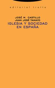 Iglesia Y Sociedad En España por Jose Maria Castillo;                                                                                    Juan Jose Tamayo epub