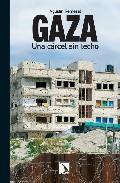 Gaza: Una Carcel Sin Techo por Agustin Remesal