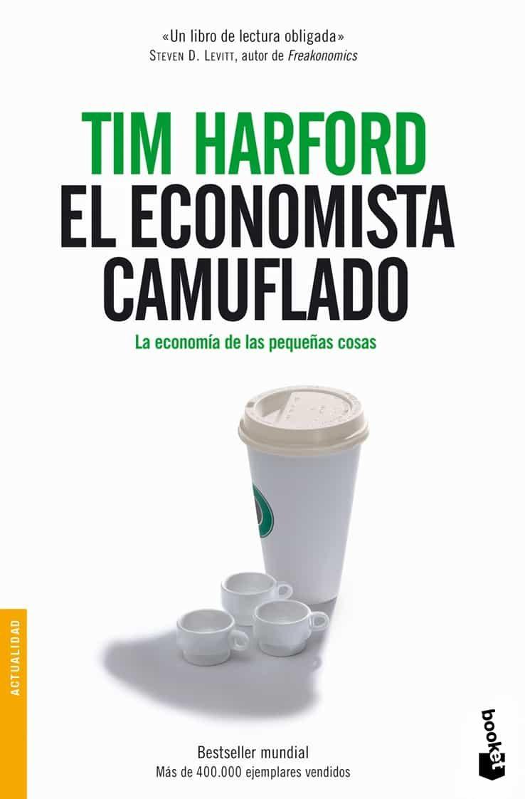 tim harford el economista camuflado