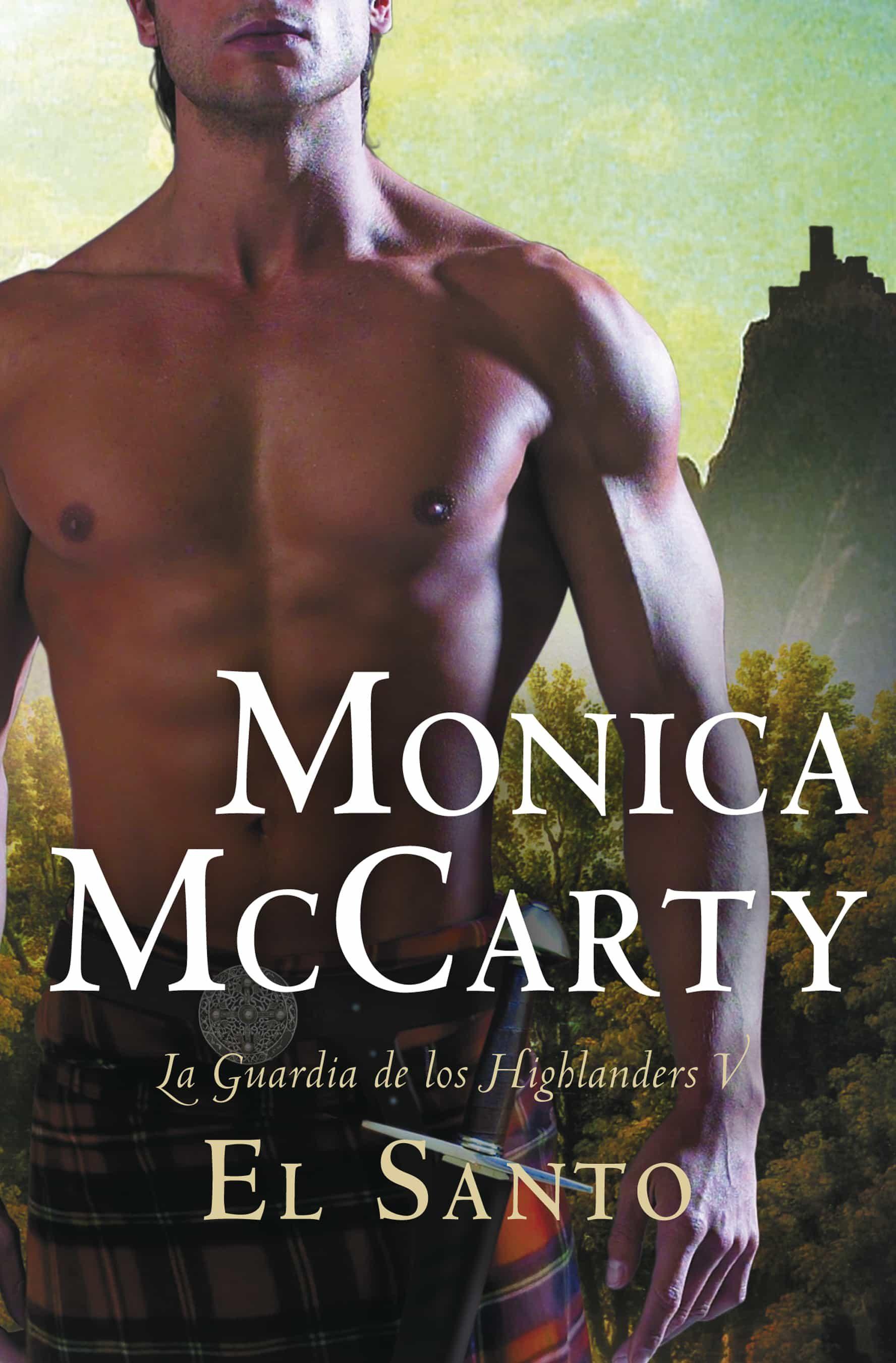 El Santo (la Guardia De Los Highlanders 5)   por Monica Mccarty