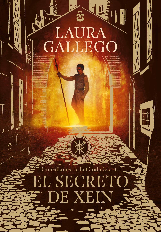 el secreto de xein (guardianes de la ciudadela 2)-laura gallego-9788490439562