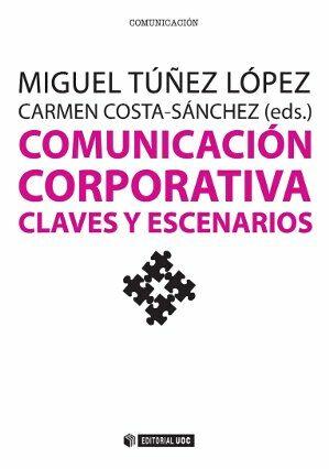 descargar COMUNICACION CORPORATIVA. CLAVES Y ESCENARIOS pdf, ebook