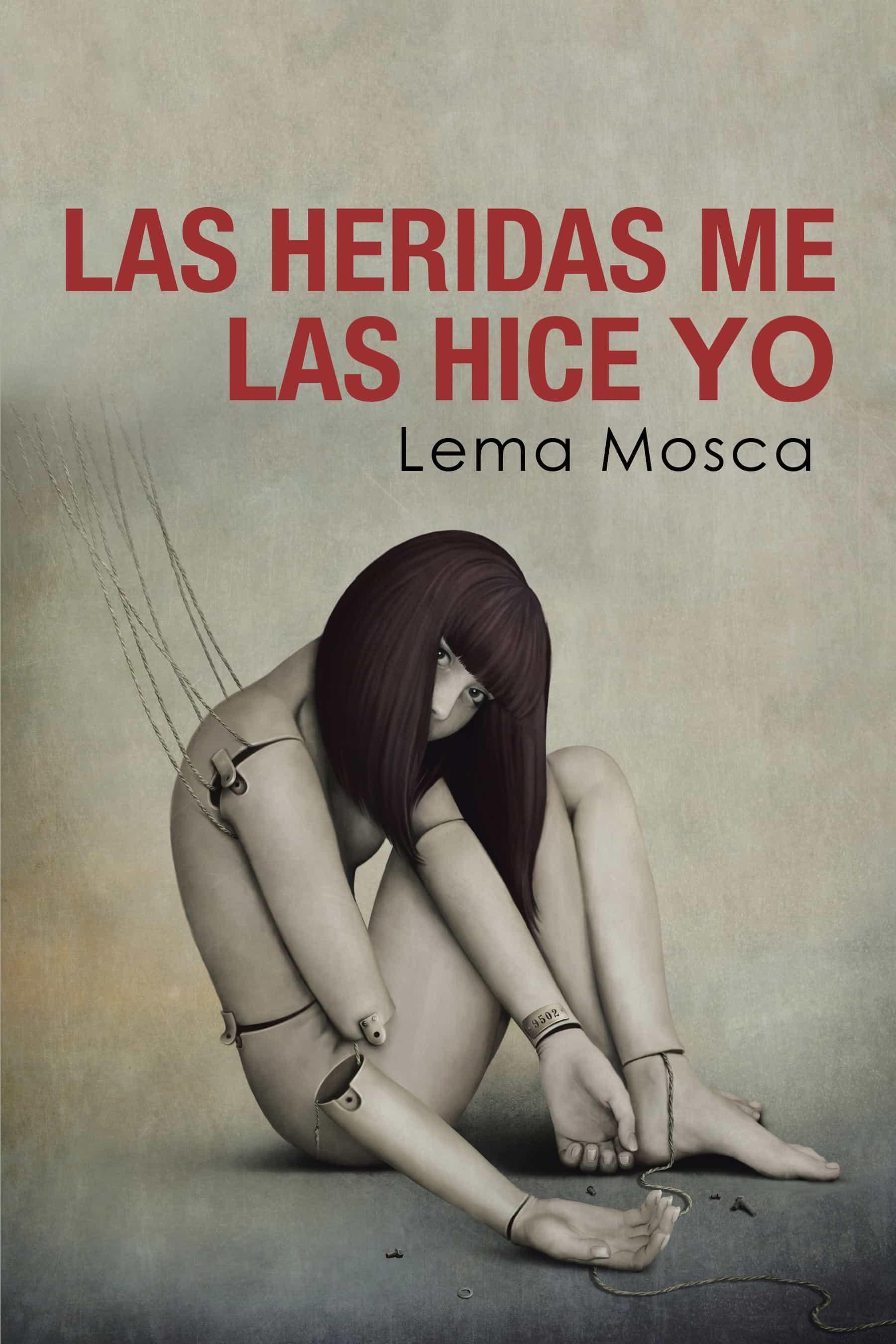 Las Heridas Me Las Hice Yo   por Lema Mosca