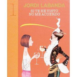 Si Te He Visto No Me Acuerdo por Jordi Labanda epub