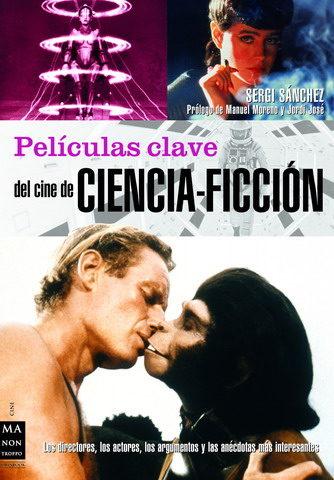 Peliculas Clave Del Cine De Ciencia-ficcion por Sergi Sanchez epub