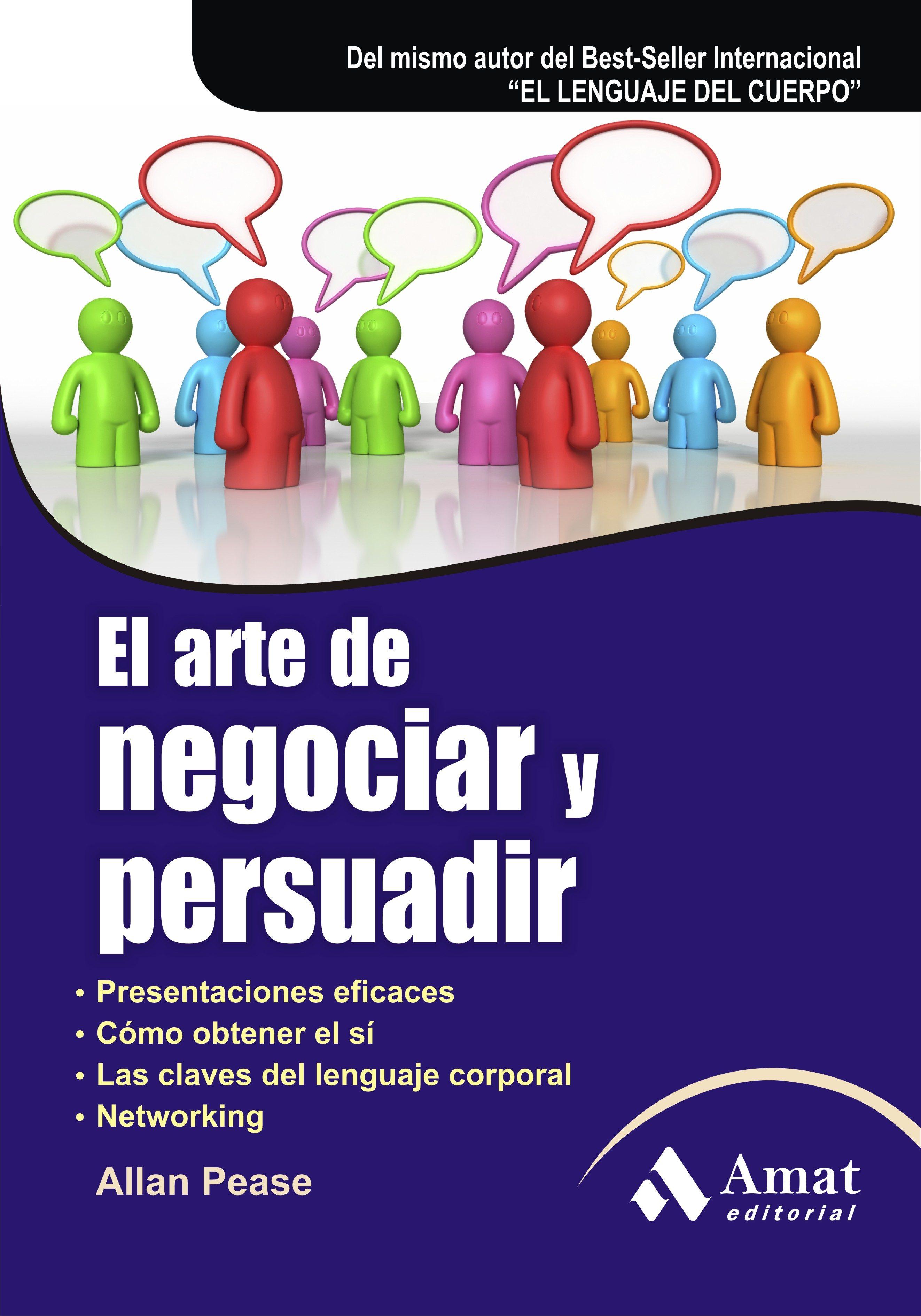 El arte de negociar y persuadir 6 ed allan pease 9788497353762
