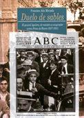 Duelo De Sables: El General Aguilera De Ministro por Francisco Alia Miranda Gratis