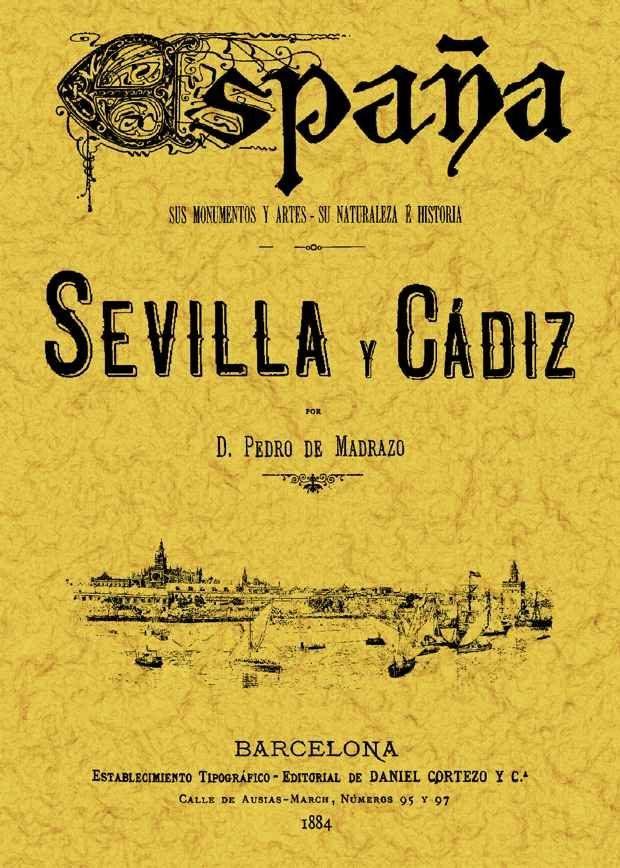 Sevilla Y Cadiz (reprod. Facsimil De La Ed. De: Barcelona: Sopena , 1884 por Pedro De Madrazo epub