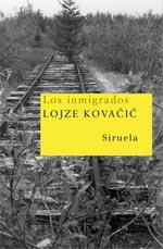 Los Inmigrados por Lojze Kovacic