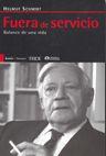 Fuera De Servicio: Balance De Una Vida por Helmut Schmidt epub