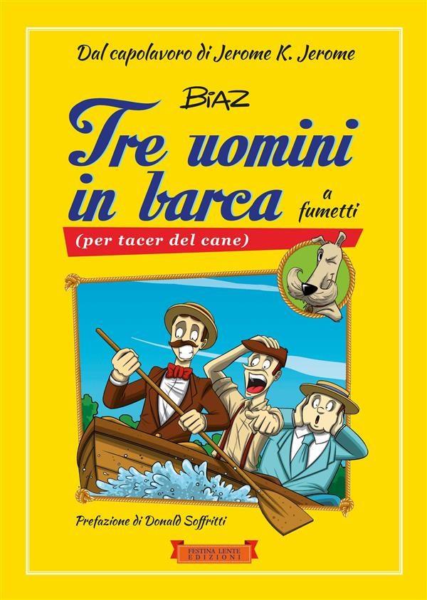 Tre Uomini In Barca A Fumetti   por Jerome K. Jerome epub