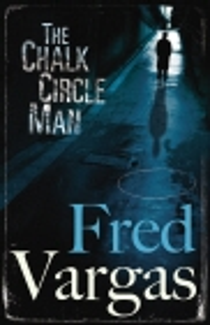 The Chalk Circle Man por Fred Vargas epub