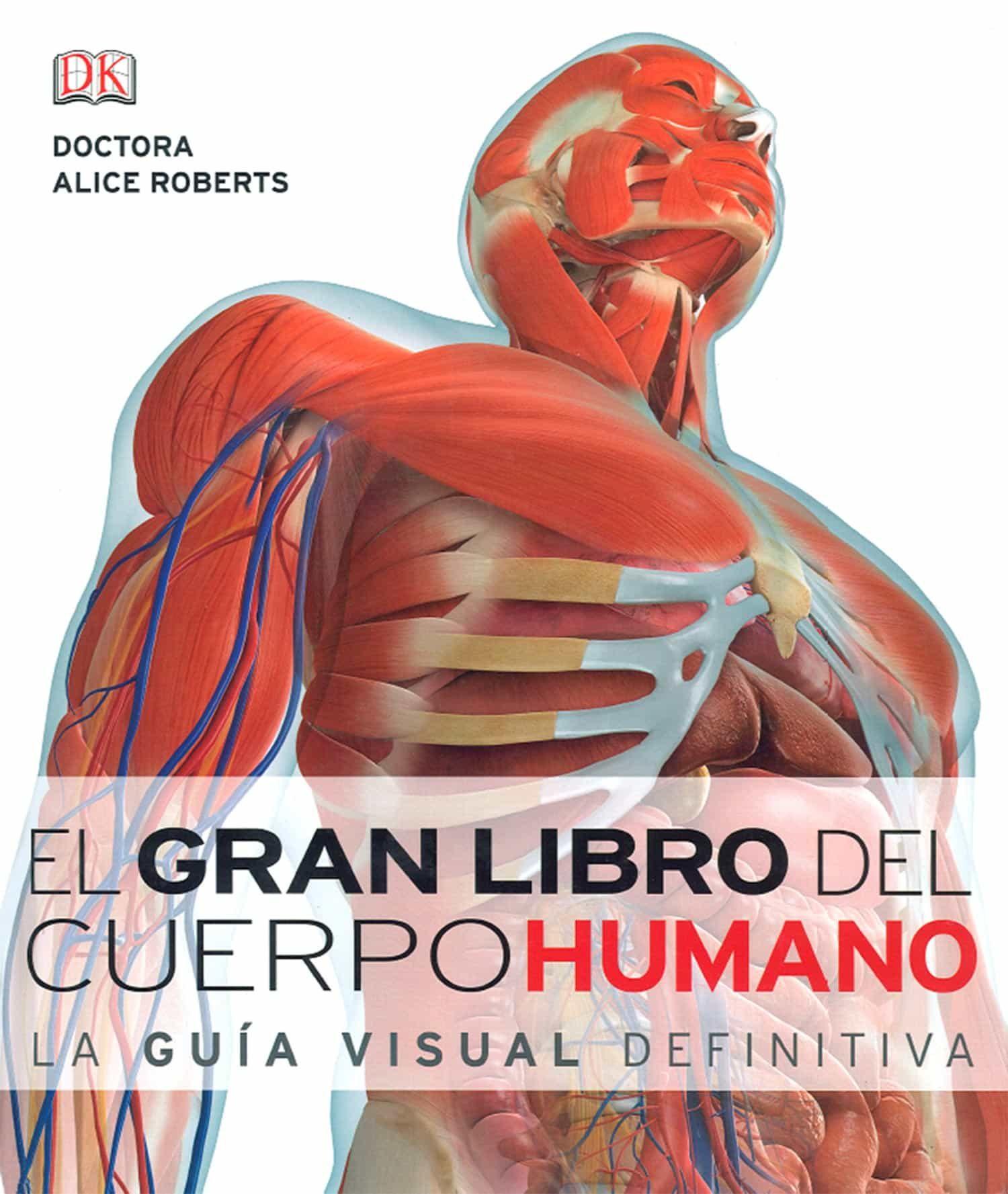 EL GRAN LIBRO DEL CUERPO HUMANO. LA GUIA VISUAL DEFINITIVA | VV.AA ...