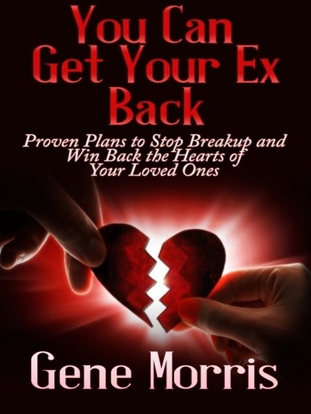 you can get your ex back (ebook)-gene morris-9781456617172
