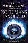 No Humans Involved por Kelley Armstrong epub